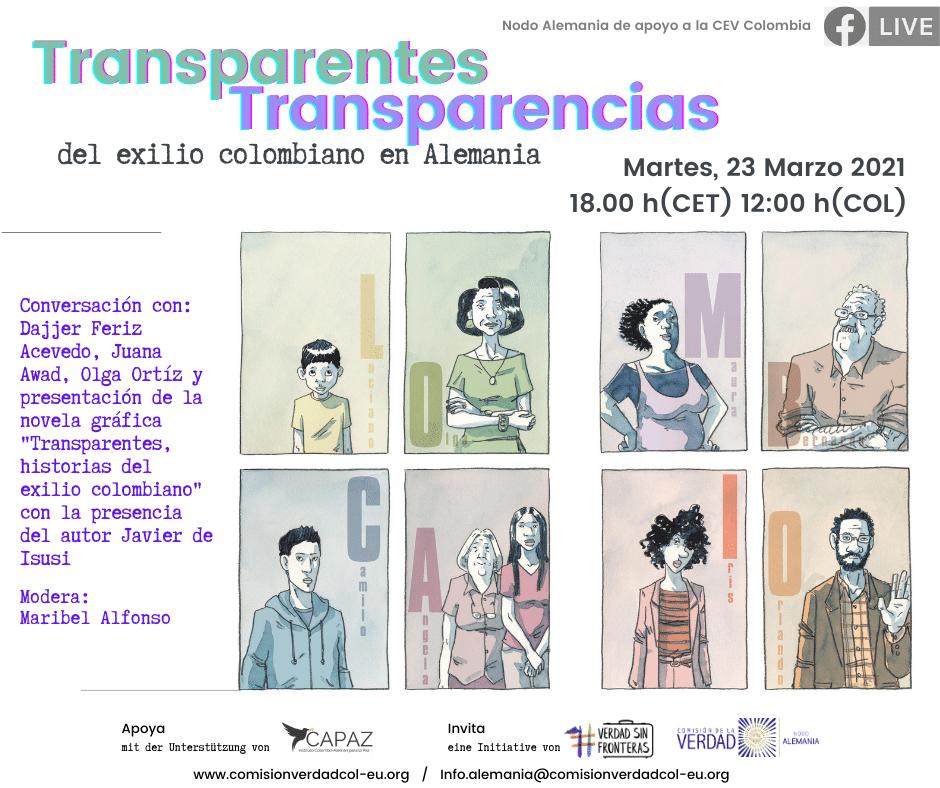 Transparentes es una novela gráfica, que incluye comics, creada por Javier de Isusi, sobre el exilio colombiano en Europa.