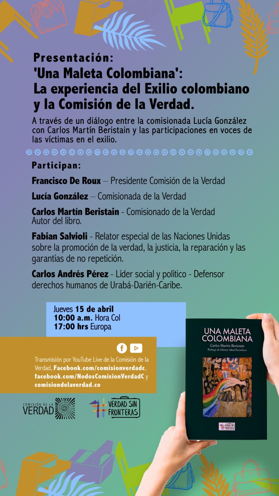 Una maleta colombiana es del autor Carlos Martín Beristain y cuenta historias de exiliados colombianos en el mundo.